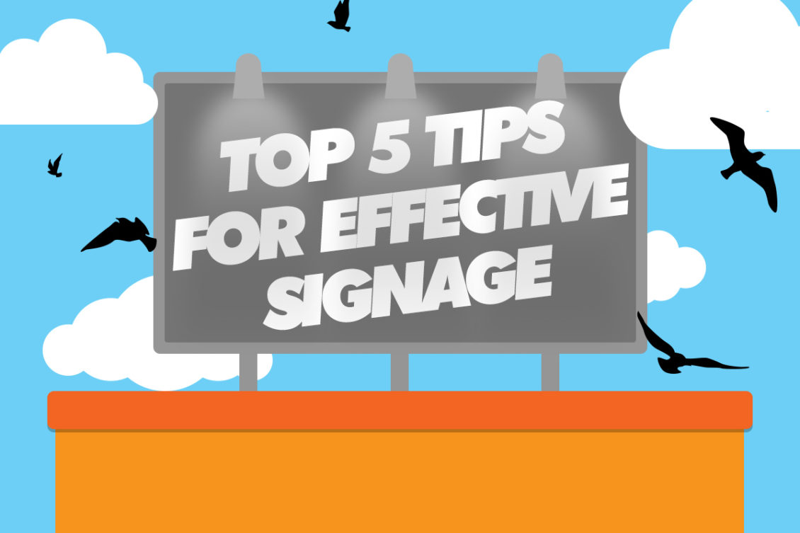 Create an impactful signage with these tips